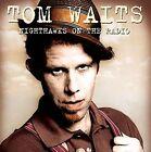 Nighthawks on The Radio- KFM Broadcast 8th December 1976 Tom Waits Audio CD