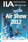 Ila 2012 - Berlin Airshow - Luftschau (2012)