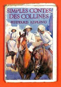KIPLING-SIMPLES-CONTES-DES-COLLINES-COLLECTION-NELSON-LIVRE-1934