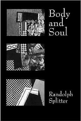 Body and Soul by Splitter, Randolph