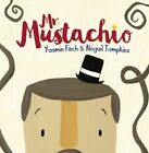 Mr Mustachio by Yasmin Finch (Paperback, 2016)