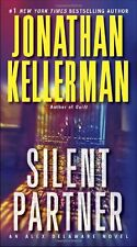 Alex Delaware: Silent Partner : An Alex Delaware Novel 4 by Jonathan Kellerman (2013, Paperback)