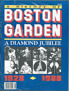 History of Boston Garden 1928 1988 Diamond Jubilee 80 pgs of