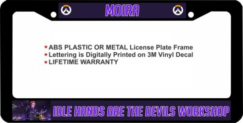 Overwatch Moira Idle Hands Are The  Devils Workshop License Plate Frame