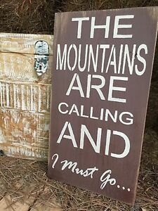 Large rustic wood sign the mountains are calling for The mountains are calling and i must go metal sign
