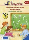 Leserabe: Die verschwundenen Buchstaben von Julia Breitenöder (2014, Gebundene Ausgabe)