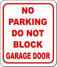 No Parking Do Not Block Garage Door Metal Outdoor Sign Long Lasting Pick Size
