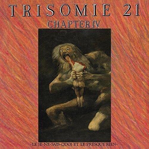Trisomie 21 - Chapter Iv [New Vinyl LP]