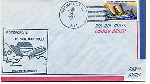 Ffc 1984 First Flight Rockford Illinois Cedar Rapids Iowa Us Postal Service