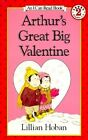 Arthur's Great Big Valentine by Lillian Hoban (Paperback, 1991)
