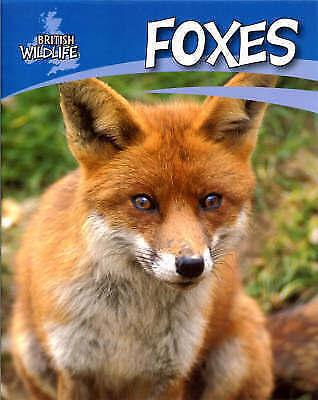 1 of 1 - Morgan, Sally, Foxes (British Wildlife), Very Good Book