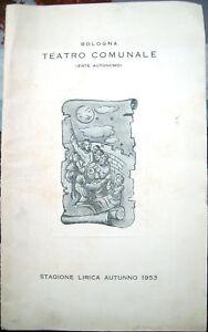 102v-1953-BOLOGNA-STAGIONE-LIRICA-LIBRETTO-TEATRO