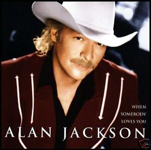 ALAN-JACKSON-WHEN-SOMEBODY-LOVES-YOU-CD-COUNTRY-NEW