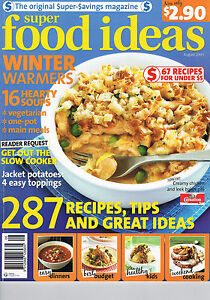 SUPER FOOD IDEAS - Issue 106 - August 2009
