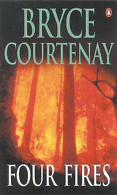 Four Fires by Bryce Courtenay (Paperback, 2002) Like new, free shipping+tracking