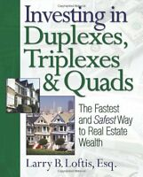 Investing In Duplexes, Triplexes, And Quads: The Fastest And Safest Way To Real on sale