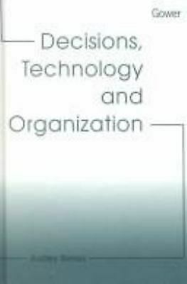 Decisions, Technology and Organization by Audley, Genus -ExLibrary
