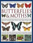The Illustrated World Encyclopaedia of Butterflies and Moths: A Natural History and Identification Guide to Rare and Familiar Species by Sally Morgan (Hardback, 2011)