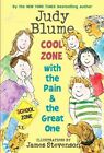 Cool Zone with the Pain & the Great One by Judy Blume (Paperback, 2010)