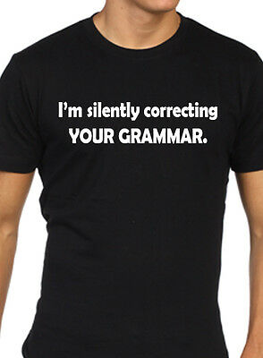 Womens I/'m silently correcting your grammar T Shirt funny joke top ladies scoop