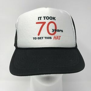 Image Is Loading 70th Birthday Trucker Mesh Hat Took 70 Years