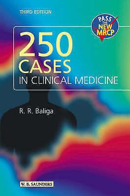 250 Cases in Clinical Medicine, third edition, by Ragavendra R. Baliga