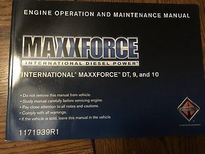 INTERNATIONAL MAXXFORCE DT 9 10 ENGINE OPERATION MAINTENANCE MANUAL EBay
