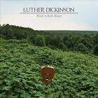 Rock 'n' Roll Blues [Digipak] by Luther Dickinson (CD, Mar-2014, New West (Record Label))