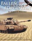 Fallen but Not Forgotten by Robin R Mallard Book Paperback Softback
