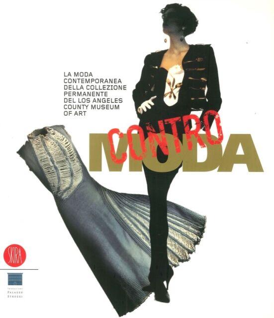 Contro moda. La moda contemporanea della collezione permanente del Los Angeles C