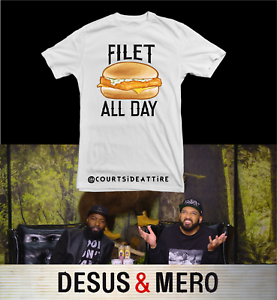 Fish Filet All Day Desus Shirt Mens