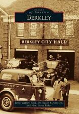 Images of America: Berkley by Susan Richardson, James Jeffrey Tong and Hon....