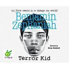 Terror Kid by Benjamin Zephaniah (CD-Audio, 2015)