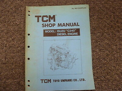 TCM Toyo Umpanki Model C240 Isuzu Diesel Engine Shop Service