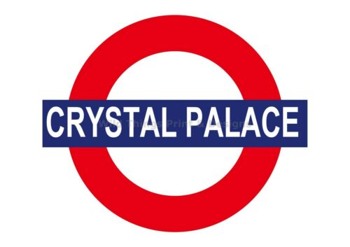 Crystal Palace TUBE SIGN//Football sign//ad RETRO METAL PLAQUE