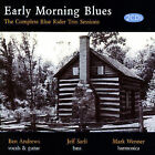 Early Morning Blues: The Complete Blue Rider Trio Sessions * by The Blue Rider Trio (CD, Sep-2007, 2 Discs, Mapleshade Records)