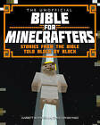 The Unofficial Bible for Minecrafters: Stories from the Bible Told Block by Block by Christopher Miko, Garrett Romines (Paperback, 2015)