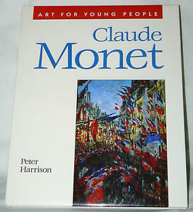 Art-for-Young-People-Claude-Monet-by-Peter-Harrison-1996-Hardcover