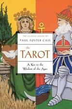 The Tarot: A Key to the Wisdom of the Ages by Paul Foster Case