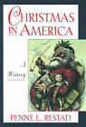 Christmas in America: A History by Penne Lee Restad (Paperback, 1996)