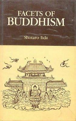Facets of Buddhism by Shotaro Iida
