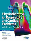 Physiotherapy for Respiratory and Cardiac Problems: Adults and Paediatrics by Jennifer A. Pryor, Ammani S. Prasad (Paperback, 2008)