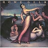 Alegrias, Howe Gelb & A Band Of Gypsies, Very Good CD