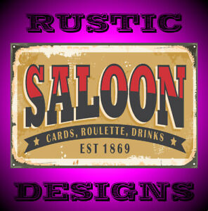 Old saloon sign rusty metal old rustic look ideal gift 9661 man woman cave pub
