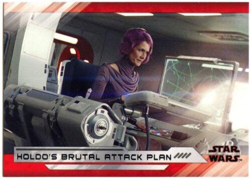Holdo/'s Brutal Attack Plan #77 Star Wars The Last Jedi Series 2 Topps Card C2313