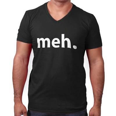 Meh Funny Sarcastic Gift Dont Care Nerd Geek V-Neck Tees Shirts Tshirt T-Shirt