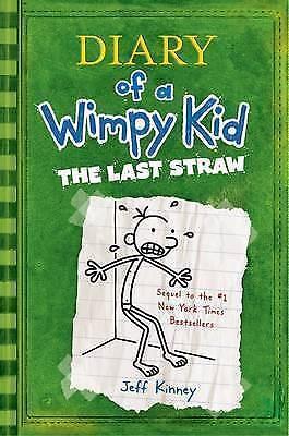 The Last Straw: Diary of a Wimpy Kid by Jeff Kinney (Hardback, 2010)