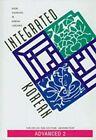 Integrated Korean: Level 2: Advanced by Duk-Soo Park, Jae-Hoon Yeon, Eun-Joo Lee (Paperback, 2004)