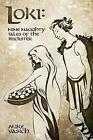 Loki Nine Naughty Tales of The Trickster by Mike Vasich 1477477780 2012