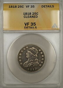 1818 Capped Bust Silver Quarter 25c Coin ANACS VF-35 Details Cleaned